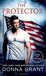 The Protector: A Sons of Texas Novel - Donna Grant