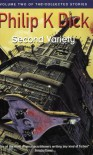Second Variety (Collected Stories: Vol 2) - Philip K. Dick