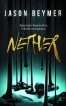 Nether - Jason Beymer