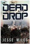 Dead Drop - Jesse Miles