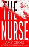 The Nurse - Amy Cross