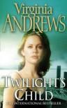 Twilight's Child - V.C. Andrews