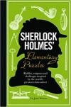 Sherlock Holmes' Elementary Puzzles - Tim Dedopulos