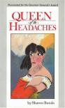 Queen Of The Headaches - Sharon Butala