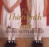 The Thirteenth Tale - Juliet Stevenson, Diane Setterfield