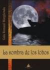 La sombra de los lobos - Gala Romaní Margüenda