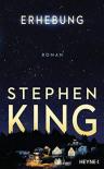 Erhebung: Roman - Stephen King, Bernhard Kleinschmidt