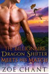 The Billionaire Dragon Shifter Meets His Match: BBW Paranormal Romance (Gray's Hollow Dragon Shifters Book 6) - Zoe Chant