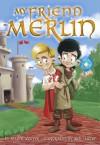 My Friend Merlin - Joanne Lecuyer