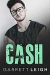 Cash - Garrett Leigh