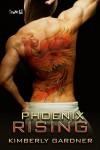 Phoenix Rising - Kimberly Gardner