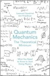 Quantum Mechanics: The Theoretical Minimum - Leonard Susskind & Art Friedman