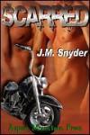 Scarred - J.M. Snyder