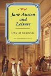 Jane Austen and Leisure - David Selwyn