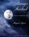 Always Masked - Megan Derr