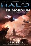 Halo: Primordium - Greg Bear