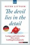 The devil lies in the detail: Lustiges und Lehrreiches über unsere Lieblingsfremdsprache (KiWi) - Peter Littger