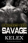 Savage: Z-620 (Project Zed) - Kelex, Sage Marlowe