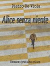 Alice senza niente - Pietro De Viola