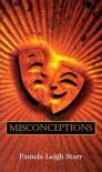 Misconceptions (Love Spectrum Romance) - Pamela Leigh Starr