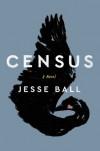 Census - Jesse Ball