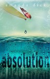 Absolution - Amanda  Dick, Anita B. Carroll