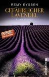 Gefährlicher Lavendel: Kriminalroman (Ein-Leon-Ritter-Krimi 3) - Remy Eyssen