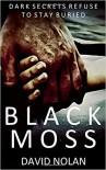 Black Moss - David Nolan