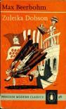 Zuleika Dobson (Penguin Modern Classics) - Max Beerbohm