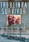 Treblinka Survivor: The Life and Death of Hershl Sperling - Mark S.  Smith