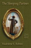 The Sleeping Partner (Sarah Tolerance, #3) - Madeleine E. Robins