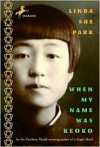 When My Name Was Keoko - Linda Sue Park