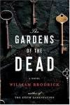The Gardens of the Dead - William Brodrick
