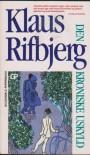 Den kroniske uskyld - Klaus Rifbjerg