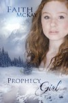 Prophecy Girl - Faith McKay