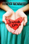Suicide Note - Teresa Mummert