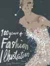 100 Years of Fashion Illustration - Cally Blackman