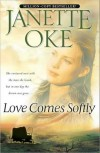 Love Comes Softly (Love Comes Softly, #1) - Janette Oke