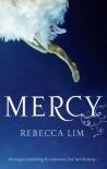 Mercy (Mercy, #1) - Rebecca Lim