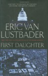 First Daughter - Eric Van Lustbader
