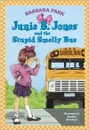 Junie B. Jones and the Stupid Smelly Bus (Junie B. Jones Series #1) -