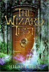 The Wizard Test - Hilari Bell
