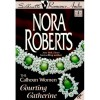 Courting Catherine - Nora Roberts