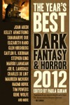 The Year's Best Dark Fantasy & Horror 2012 Edition -