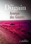 Avenue des Géants - Marc Dugain