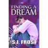 Finding a Dream (Conquest, #4) - S.J. Frost