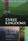 Three Kingdoms: A Historical Novel, Volume I, Unabridged Edition - Luo Guanzhong, Moss Roberts