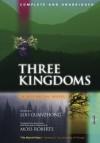 Three Kingdoms: A Historical Novel, Volume I, Unabridged Edition - Luo Guanzhong, Moss Roberts