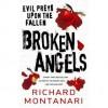 Broken Angels - Richard Montanari