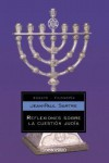 Reflexiones Sobre La Cuestion Judia - Jean-Paul Sartre
